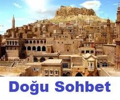 Doğu Anadolu Sohbet